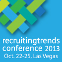 The Recruiting Trends Conference 2012 online at http://www.therecruitingconference.com/